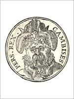 Камбиз на гравюре-медали из сборника гравюр, Гийома Руйе, 1553 год
